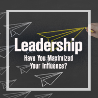 Leadership Webinar: Have You Maximized Your Influe