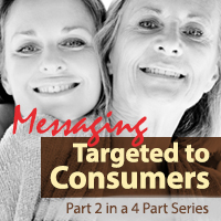 Messaging for Targeted Marketing to Consumers